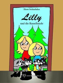Lilly und die Rasselbande von Seidenfaden,  Horst