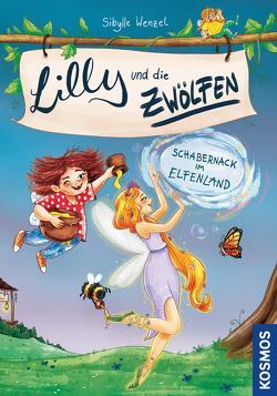 Lilly und die Zwölfen 2, Schabernack im Elfenland von Kühler,  Anna-Lena, Wenzel,  Sibylle