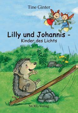 Lilly und Johannis von Ginter,  Tine