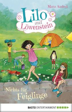 Lilo auf Löwenstein – Nichts für Feiglinge von Andeck,  Mara, Livanios,  Eleni