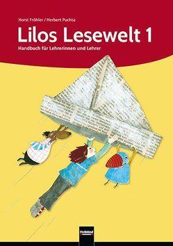 Lilos Lesewelt 1 / Lilos Lesewelt 1 von Fröhler,  Horst, Puchta,  Herbert