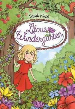 Lilous Wundergarten, Band 01 von Kunstmann,  Desirée, Nisse,  Sarah