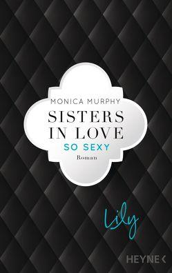 Lily – So sexy von Murphy,  Monica, Sudakowa-Blasberg,  Evelin