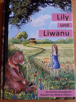 Lily und Liwanu von Schwaighofer,  Monika