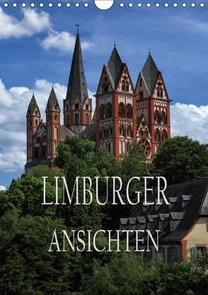 Limburger Ansichten (Wandkalender 2018 DIN A4 hoch) von Bundrück,  Peter