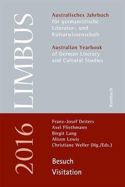 Limbus – Australisches Jahrbuch für germanistische Literatur- und Kulturwissenschaft von Deiters,  Franz-Josef, Fliethmann,  Axel, Lang,  Birgit, Lewis,  Alison, Weller,  Christiane
