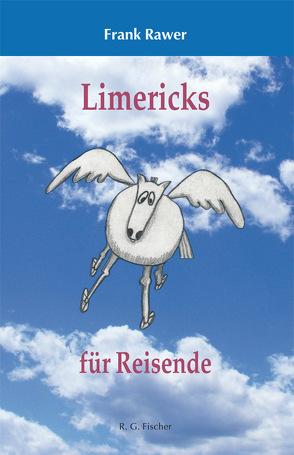 Limericks für Reisende von Rawer,  Frank