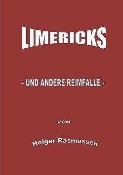 Limericks – und andere Reimfälle von Rasmussen,  Holger