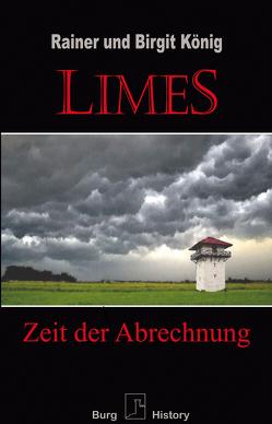 Limes von König,  Birgit, König,  Rainer