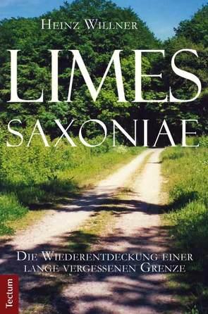 Limes Saxoniae von Willner,  Heinz