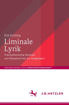 Liminale Lyrik von Schilling,  Erik