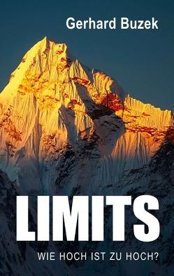 Limits – Wie hoch ist zu hoch? von Buzek,  Gerhard