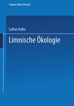 Limnische Ökologie von Kalbe,  Lothar