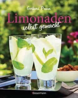 Limonaden selbst gemacht von Praun,  Gerhard