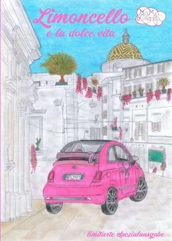 Limoncello e la dolce vita von Berger,  Richard, Limoneta,  Mia M.