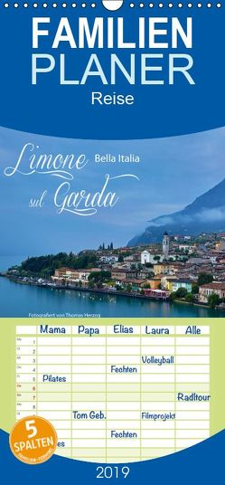 Limone sul Garda – Bella Italia – Familienplaner hoch (Wandkalender 2019 , 21 cm x 45 cm, hoch) von Herzog,  Thomas, www.bild-erzaehler.com