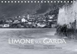 Limone sul Garda schwarzweiß (Tischkalender 2018 DIN A5 quer) von Herzog,  Thomas, www.bild-erzaehler.com,  k.A.