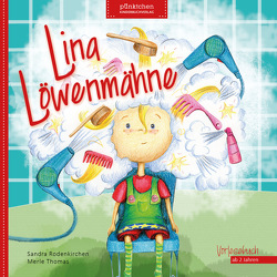Lina Löwenmähne von Rodenkirchen,  Sandra, Thomas,  Merle