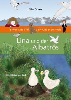 Lina und der Albatros von Ottow,  Silke