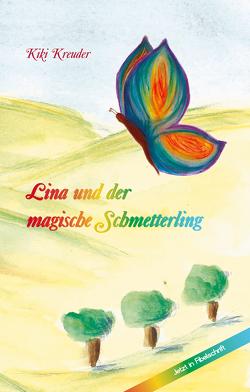 Lina und der magische Schmetterling von Kreuder,  Kiki