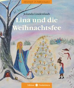 Lina und die Weihnachtsfee von Lindenlaub,  Jolanda