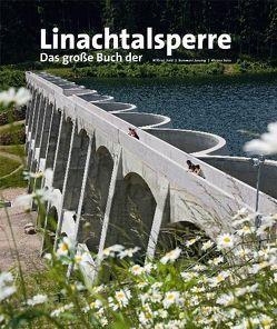 Linachtalsperre von Dold,  Wilfried, Janzing,  Bernward, Seim,  Werner