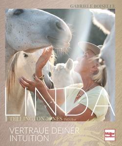LINDA Tellington-Jones von Boiselle,  Gabriele, Tellington-Jones,  Linda