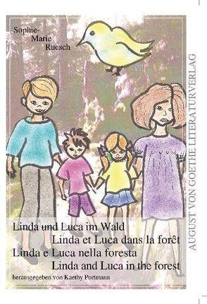 Linda und Luca im Wald von Portmann,  Kaethy, Sophie-Marie Ruesch