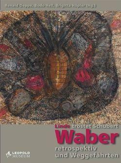 Linde tröstet Schubert von Deppe,  Renald, Hell,  Bodo, Höpler,  Brigitta