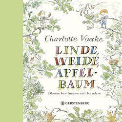 Linde, Weide, Apfelbaum von Riekert,  Eva, Voake,  Charlotte