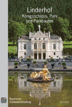 Linderhof – Königsschloss, Park und Parkbauten von Schatz,  Uwe G
