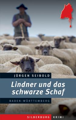 Lindner und das schwarze Schaf von Seibold,  Jürgen