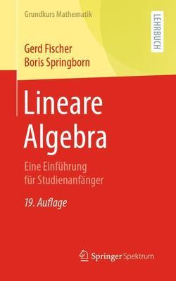 Lineare Algebra von Fischer,  Gerd, Springborn,  Boris