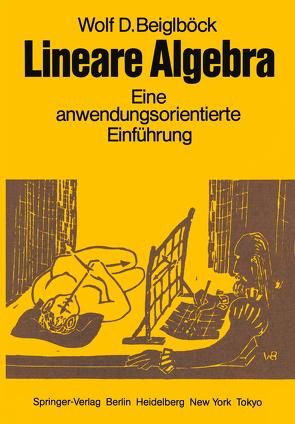 Lineare Algebra von Beiglböck,  W. D.