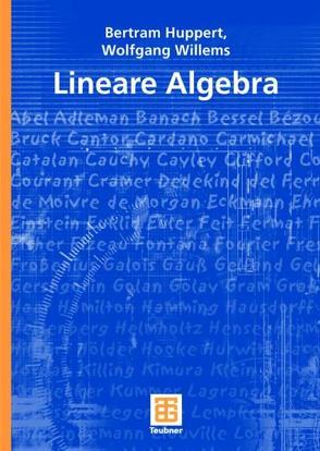 Lineare Algebra von Huppert,  Bertram, Willems,  Wolfgang