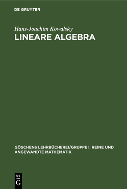 Lineare Algebra von Kowalsky,  Hans-Joachim