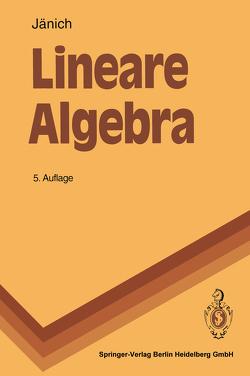 Lineare Algebra von Jänich,  Klaus