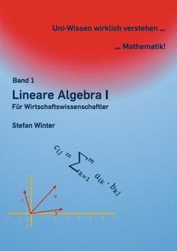 Lineare Algebra I von Winter,  Stefan