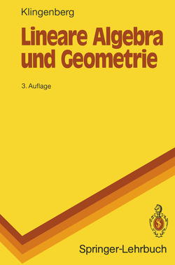 Lineare Algebra und Geometrie von Klingenberg,  Wilhelm