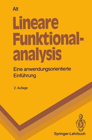 Lineare Funktionalanalysis von Alt,  Hans W.