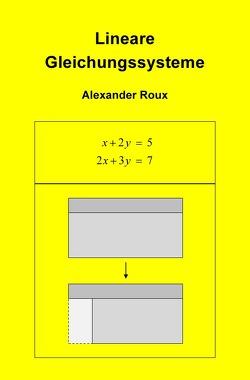 Lineare Gleichungssysteme von Roux,  Alexander