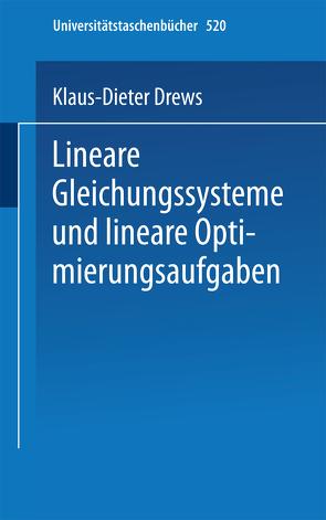 Lineare Gleichungssysteme und lineare Optimierungsaufgaben von Drews,  K.-D.