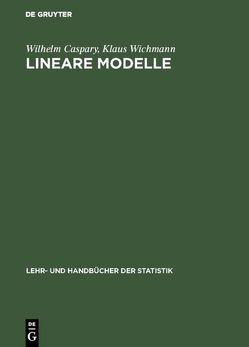 Lineare Modelle von Caspary,  Wilhelm, Wichmann,  Klaus