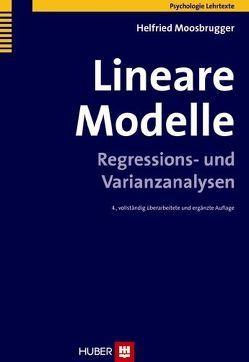 Lineare Modelle von Engel,  Julia, Etzler,  Sonja, Fischer,  Kevin, Moosbrugger,  Helfried, Weigand,  Michael