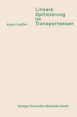 Lineare Optimierung im Transportwesen von Kadlec,  Vladimír