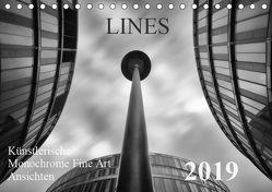 LINES – Künstlerische Monochrome Fine Art Ansichten (Tischkalender 2019 DIN A5 quer) von Will,  Thomas