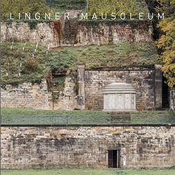 Lingner-Mausoleum von Berger,  Ursel, Büchi,  Walter A., Lauströer,  Olaf, Scheffler,  Tanja