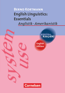 Studium kompakt – Anglistik/Amerikanistik von Kortmann,  Bernd