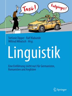 Linguistik von Bernhard,  Gerald, Dipper,  Stefanie, Klabunde,  Ralf, Mihatsch,  Wiltrud, Rothstein,  Björn, Süßbier,  Siegfried