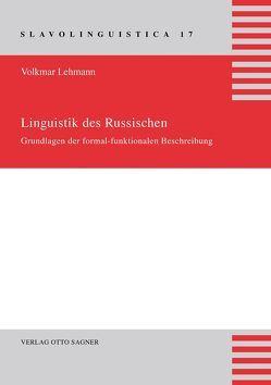 Linguistik des Russischen. Grundlagen der formal-funktionalen Beschreibung von Lehmann,  Volkmar